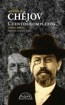 CUENTOS COMPLETOS CHÉJOV 1894-1903