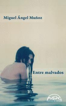 ENTRE MALVADOS