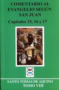 COMENTARIO AL EVANGELIO SEGUN SAN JUAN T.VIII