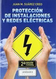 PROTECCIÓN DE INSTALACIONES Y REDES ELÉCTRICAS