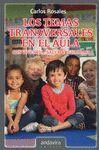 TEMAS TRANSVERSALES EN EL AULA, LOS