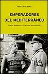 EMPERADORES DEL MEDITERRANEO