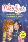 CUEVA DEL DRAGON Y LA NOCHE DE LA MAGIA. MILA & LUNA.