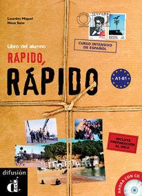 RÁPIDO, RÁPIDO. LIBRO DEL ALUMNO + CD + DELE