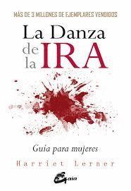LA DANZA DE LA IRA. GUIA PARA MUJERES