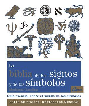 LA BIBLIA DE LOS SIGNOS Y DE LOS S�MBOLOS