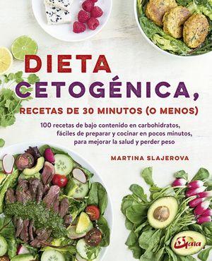 DIETA CETOGENICA, RECETAS DE 30 MINUTOS (O MENOS)