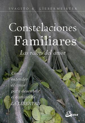 CONSTELACIONES FAMILIARES. LAS RAICES DEL AMOR
