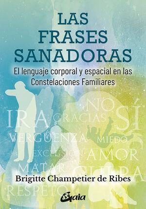LAS FRASES SANADORAS