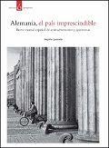 ALEMANIA, EL PAÍS IMPRESCINDIBLE
