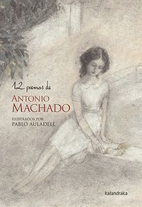 12 POEMAS DE ANTONIO MACHADO