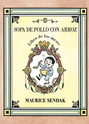 SOPA DE POLLO CON ARROZ, LIBRO DE LOS MESES