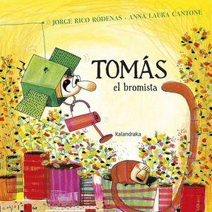 TOMÁS EL BROMISTA