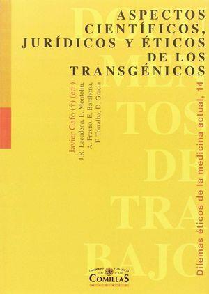 ASPECTOS CIENTIFICOS, JURIDICOS Y ETICOS DE LOS TRANSGENICOS