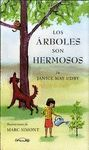 ARBOLES SON HERMOSOS, LOS