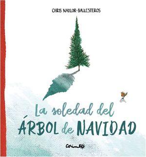 LA SOLEDAD DEL ARBOL DE NAVIDAD