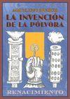 INVENCIÓN DE LA PÓLVORA, LA
