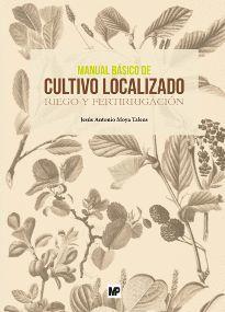 MANUAL BÁSICO DE CULTIVO LOCALIZADO