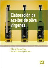 ELABORACION DE ACEITES DE OLIVA VIRGENES