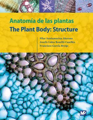 ANATOMÍA DE LAS PLANTAS / THE PLANT BODY: STRUCTURE