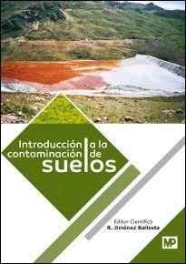 INTRODUCCIÓN A LA CONTAMINACIÓN DE LOS SUELOS