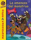 AMENAZA DEL MONSTRUO, LA - SCOOBY-DOO 4 (MISTERIOS A 4 PATAS)