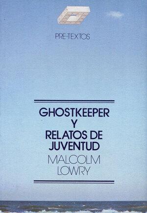 GHOSTKEEPER Y RELATOS DE JUVENTUD