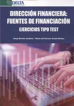 DIRECCION FINANCIERA FUENTES DE FINANCIACION EJERCICIOS TIPO TEST