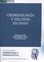 CRIMINOLOGÍA Y DELITOS DE ODIO