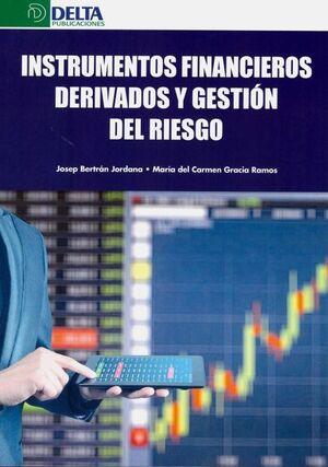INSTRUMENTOS FINANCIEROS DERIVADOS Y GESTION DEL RIESGO
