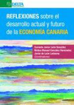 REFLEXIONES SOBRE EL DESARROLLO ACTUAL Y FUTURO DE LA ECONOMÍA CANARIA