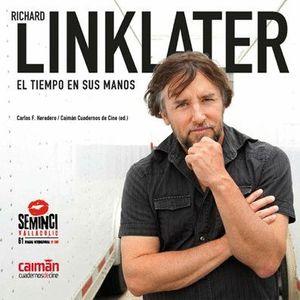 RICHARD LINKLATER TIEMPO EN SUS MANOS