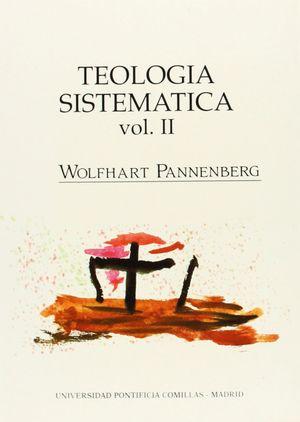 TEOLOGÍA SISTEMÁTICA VOL. II