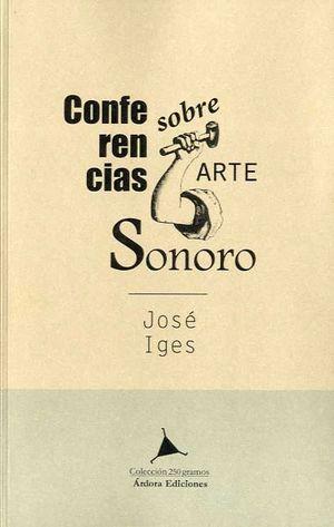 CONFERENCIAS SOBRE ARTE SONORO