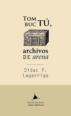 TOMBUCTÚ, ARCHIVOS DE ARENA