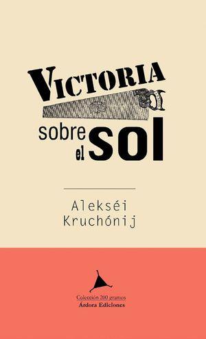 VICTORIA SOBRE EL SOL (BILINGUE)