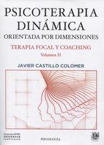 PSICOTERAPIA DINÁMICA.  ORIENTADA POR DIMENSIONES T.II