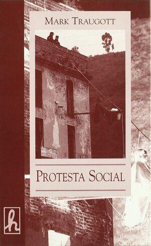 PROTESTA SOCIAL. REPERTORIOS Y CICLOS DE LA ACCIÓN COLECTIVA