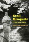 KENJI MIZOGUCHI. EL HEROE SACRILEGO