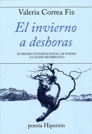 INVIERNO A DESHORAS, EL -XI P.INT.DE POESIA CLAUDIO RODRIGU
