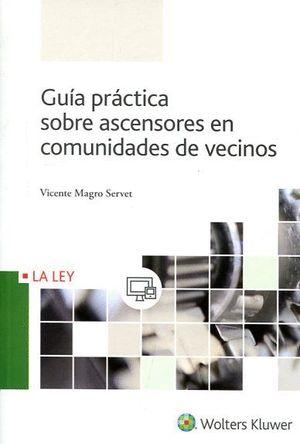 GUIA PRACTICA SOBRE ASCENSORES EN COMUNIDADES DE VECINOS