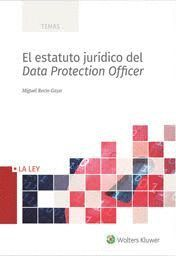 ESTATUTO JURÍDICO DEL DATA PROTECTION OFFICER
