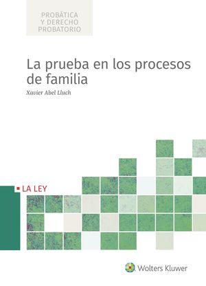 PRUEBA EN LOS PROCESOS DE FAMILIA
