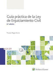 GUIA PRACTICA DE LA LEY DE ENJUICIAMIENTO CIVIL