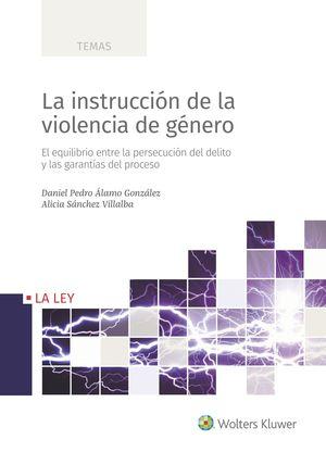 INSTRUCCIÓN DE LA VIOLENCIA DE GÉNERO