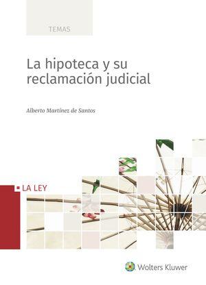 LA HIPOTECA Y SU RECLAMACION JUDICIAL