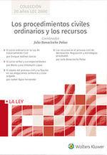 LOS PROCEDIMIENTOS CIVILES ORDINARIOS Y LOS RECURSOS (4 VOL.)
