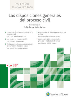 LAS DISPOSICIONES GENERALES DEL PROCESO CIVIL (5 VOL.)