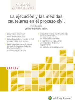 LA EJECUCIÓN Y MEDIDAS CAUTELARES EN EL PROCESO CIVIL ( 5 VOL.)