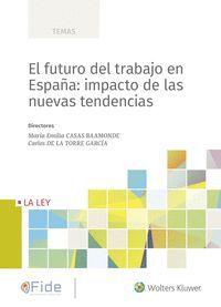 EL FUTURO DEL TRABAJO EN ESPAÑA: IMPACTO DE LAS NUEVAS TENDENCIAS